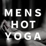 MENS HOT YOGA